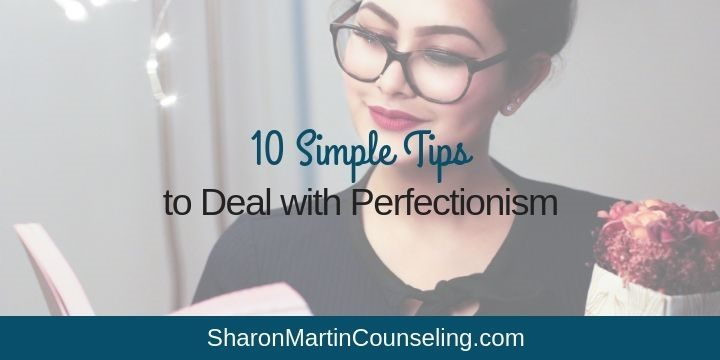 10 Simple Tips to Deal with Perfectionism