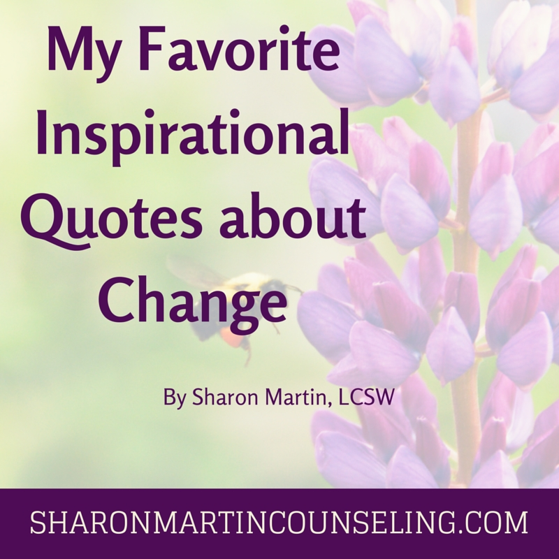 Favorite Inspirational Quotes Delectable My Favorite Inspirational Quotes About Change