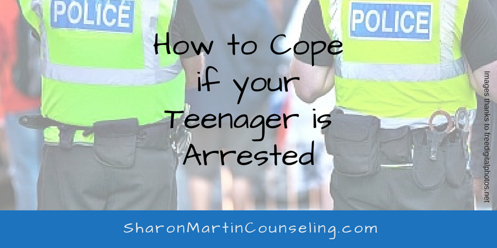 How to Cope if your Teenager is Arrested