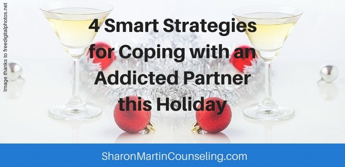 4 Smart Strategies for Coping with an Addicted Partner this Holiday