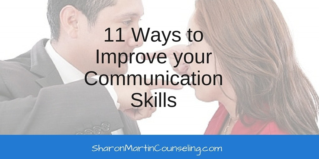 11 Ways to Improve your Communication Skills