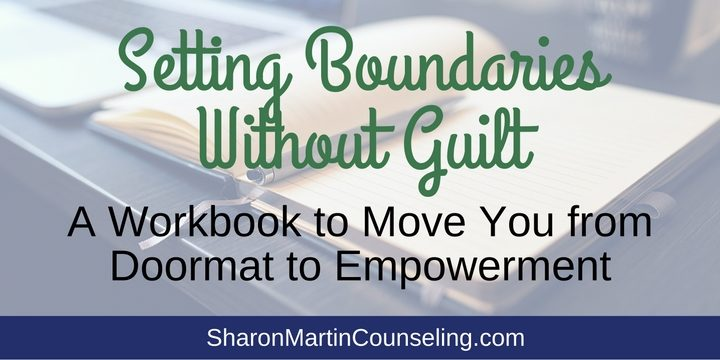 Setting Boundaries Workbook by Sharon Martin