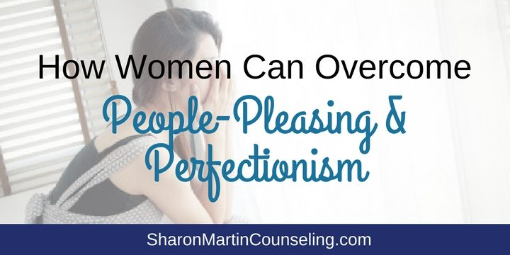 How Women Can Overcome People Pleasing and Perfectionism