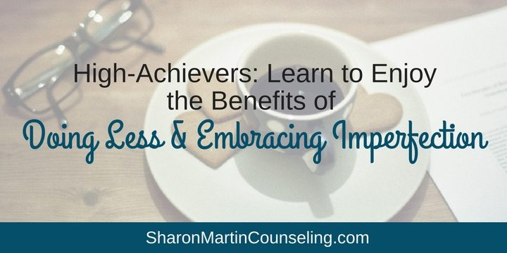 High Achievers Can Build Stronger Relationships by Doing Less and Embracing Imperfection