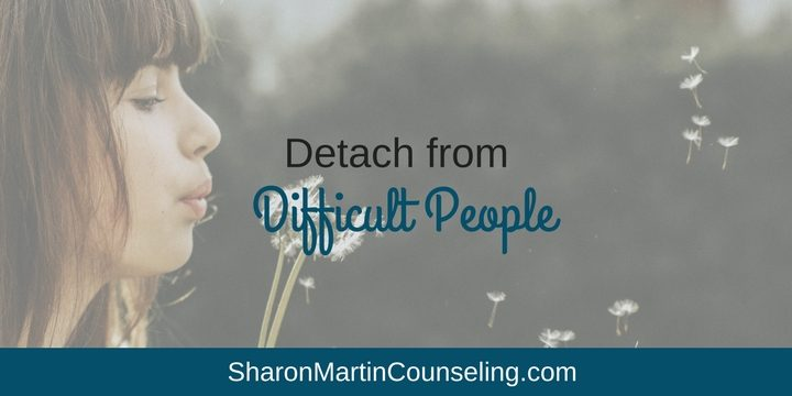 Detach from Difficult People