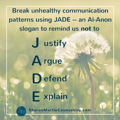 Detach from difficult people using Al-Anon slogan JADE