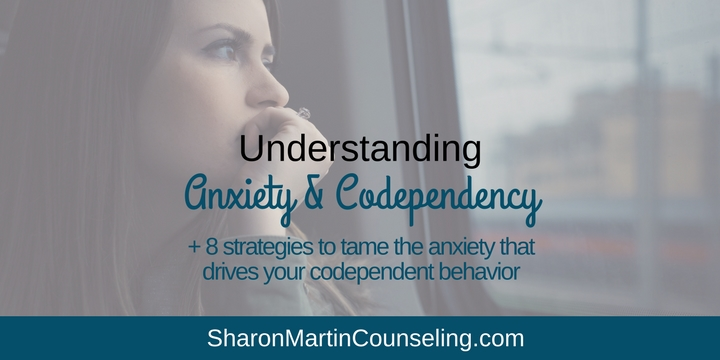Anxiety and Codependency. How to manage the anxiety that drives codependency
