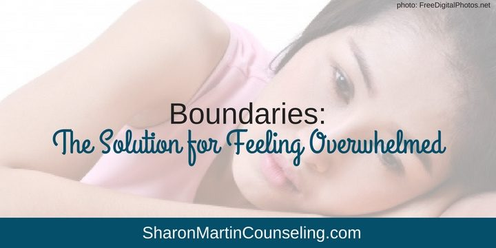Boundaries The Solution for Feeling Overwhelmed