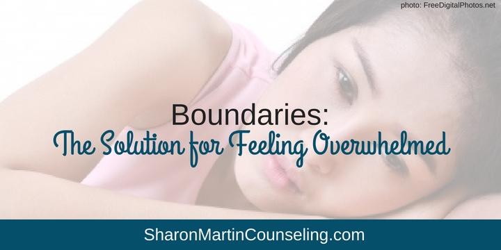 Boundaries The Solution for Feeling Overwhelmed