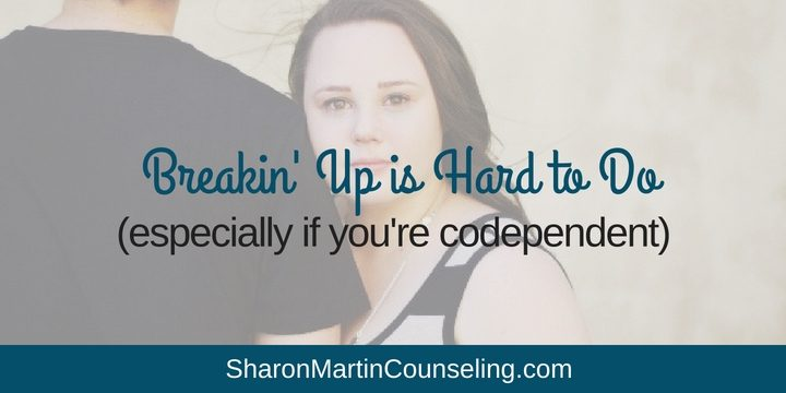 Ending a Codependent Relationship Breaking up is hard to do when you are codependent #codependency #breakup