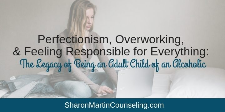 Why adult children of alcoholics become workaholics #ACA #ACOA #workaholic #perfectionist #adultchild