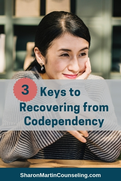 3 Keys to Recovering from Codependency #codependent