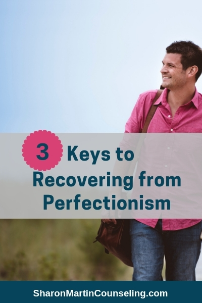 3 Keys to Recovering from Perfectionism #perfectionist