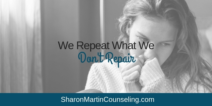 We Repeat What We Don't Repair #dysfunctionalfamily #codependency #trauma #sanjose #counseling
