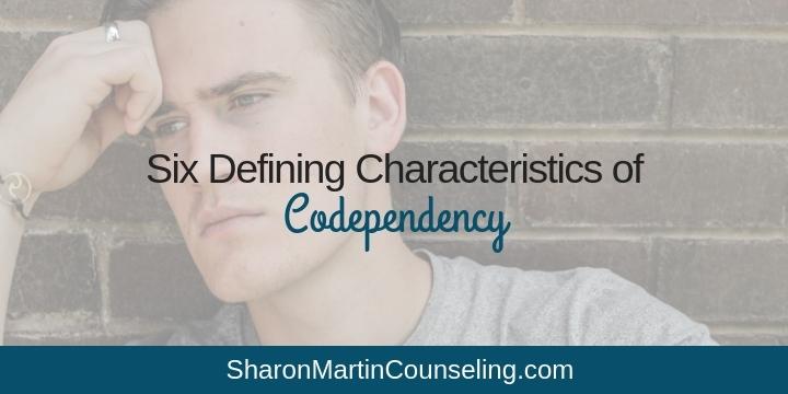 6 Defining Symptoms of Codependency