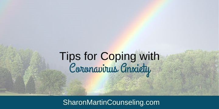A Therapists' Tips for Coping with Coronavirus Anxiety