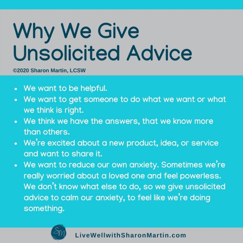 why we give unsolicited advice