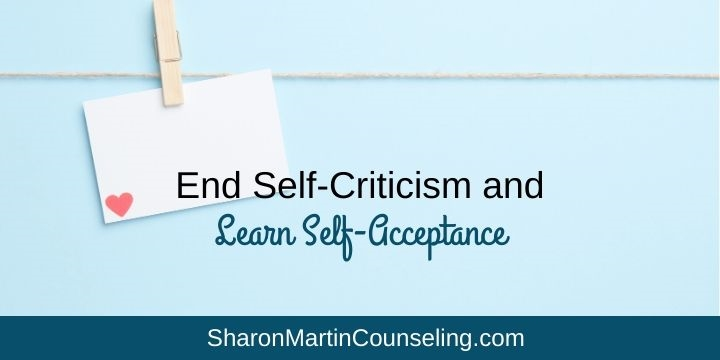 End self-criticism and learn self-acceptance